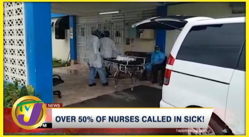 Over 50% of Savanna La Mar Hospital Nurses Call in Sick   TVJ News - August 17 2021 1
