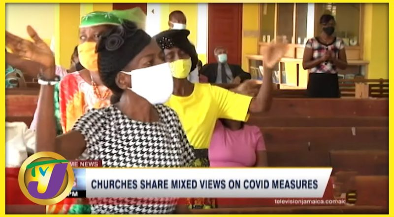 Jamaican Churches Share Mixed Views on Covid Measures   TVJ News - August 1 2021 1