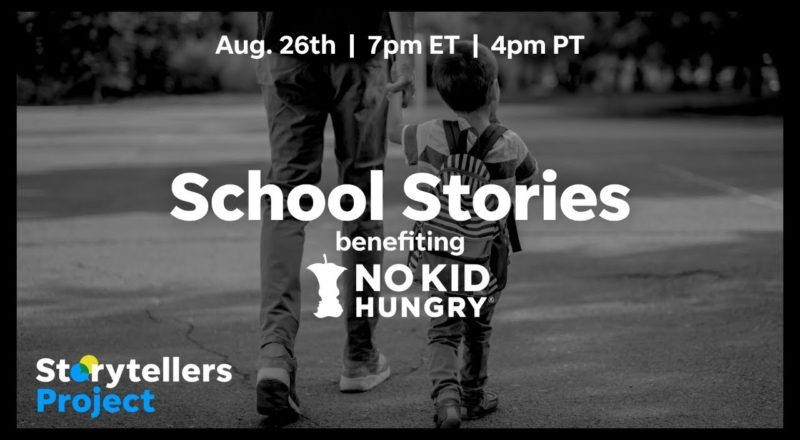 Storytellers Project - School Stories, benefiting No Kid Hungry 1