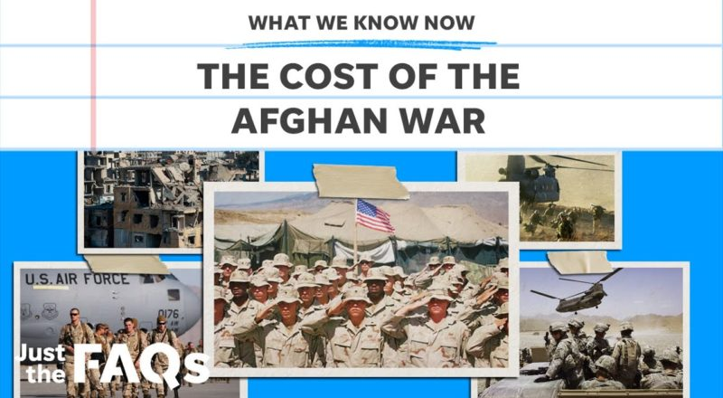 How much did the war in Afghanistan cost? | Just the FAQS 5