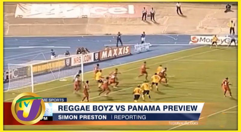 Reggae Boyz vs Panama Preview - Sept 4 2021 1