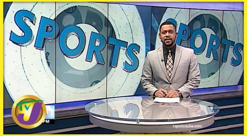 Jamaican Sports News Headlines - Sept 4 2021 1