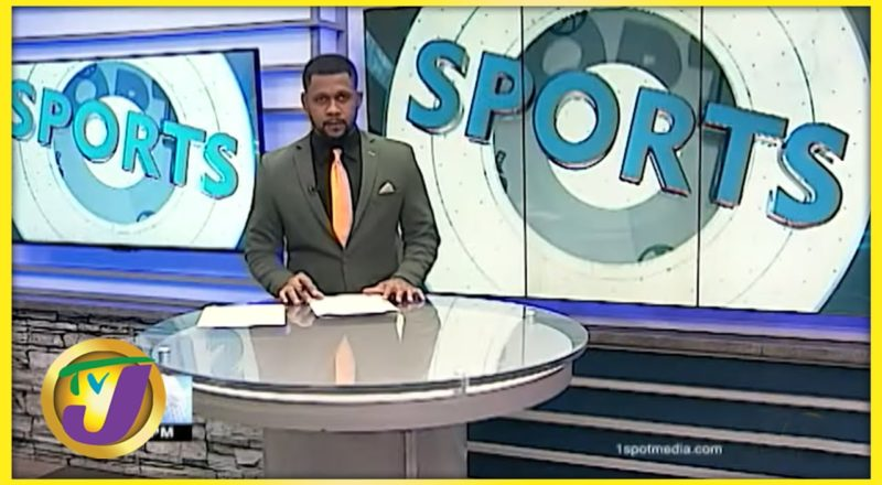 Jamaican Sports News Headlines - Sept 5 2021 1