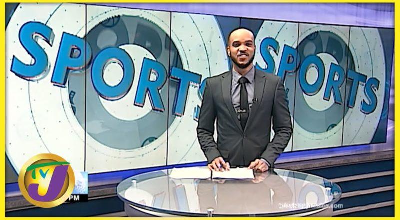 Jamaican Sports News Headlines - Sept 6 2021 5