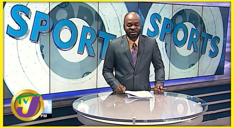 Jamaican Sports News Headline - Sept 7 2021 1