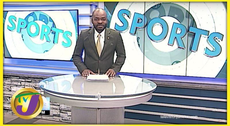 Jamaican Sports News Headlines - August 31 2021 1