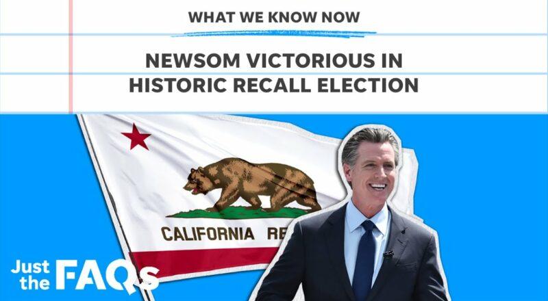 California governor Gavin Newsom wins in historic recall race | Just the FAQs 1