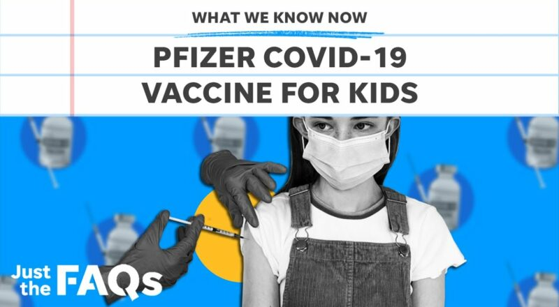 Pfizer says COVID-19 vaccine is safe for kids 5-11   Just the FAQs 1