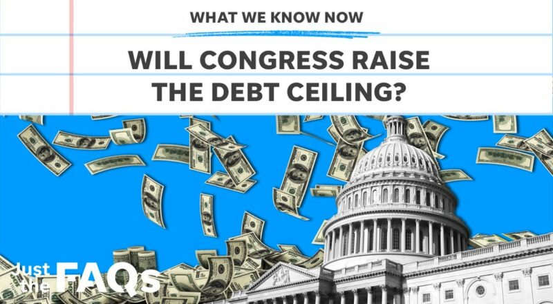 Debt ceiling: Will it be raised and what could happen if it doesn't?   Just the FAQs 1