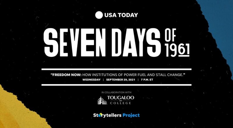 Freedom Now: How Institutions of Power Fuel and Stall Change | Seven Days of 1961 | USA TODAY 1