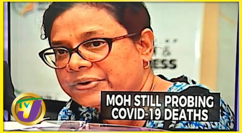 Jamaica's MOH Still Probing Covid-19 Deaths   TVJ News - Sept 10 2021 1