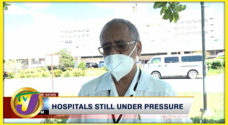 Jamaican Hospitals Buckling under Pressure | TVJ News - Sept 11 2021 1