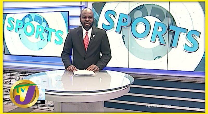 Jamaican Sports News Headlines - Sept 11 2021 1