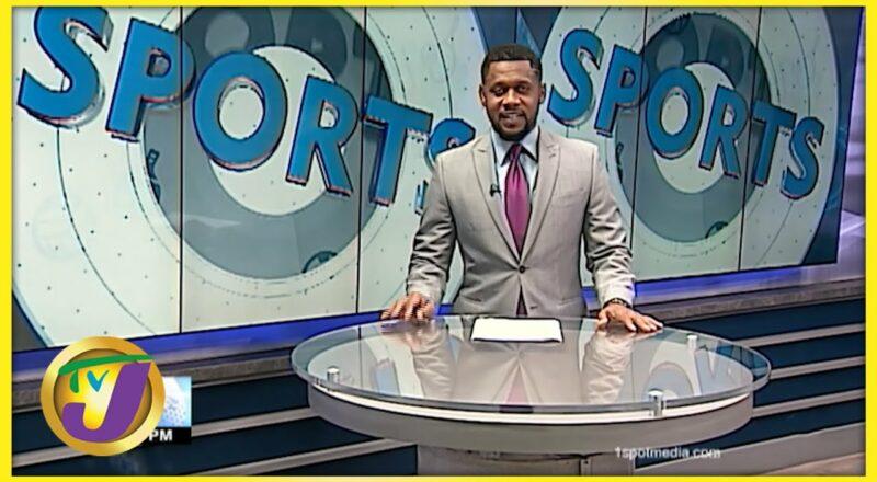 Jamaican Sports News Headlines - Sept 12 2021 1