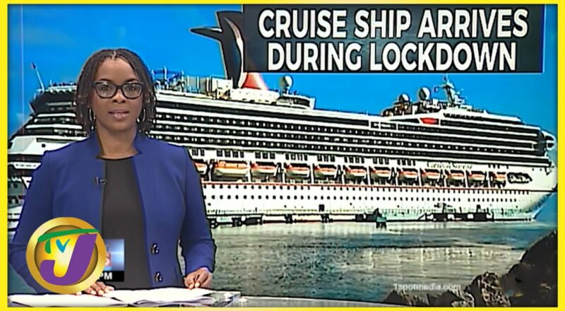 Outrage Over Cruise Ship Visit in Lockdown | TVJ News 1