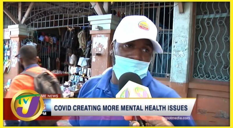 Covid Creating More Mental Health Issues | TVJ News 1