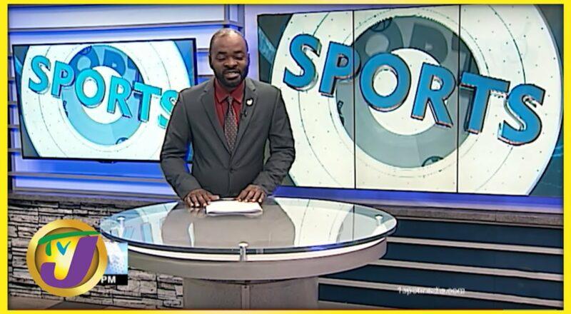 Jamaican Sports News Headlines - Sept 14 2021 1
