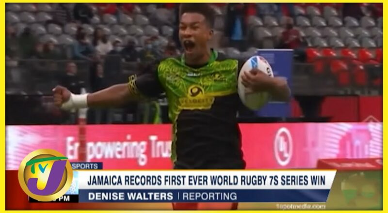 Jamaica Records 1st Ever World Rugby 7S Series Win - Sept 19 2021 1