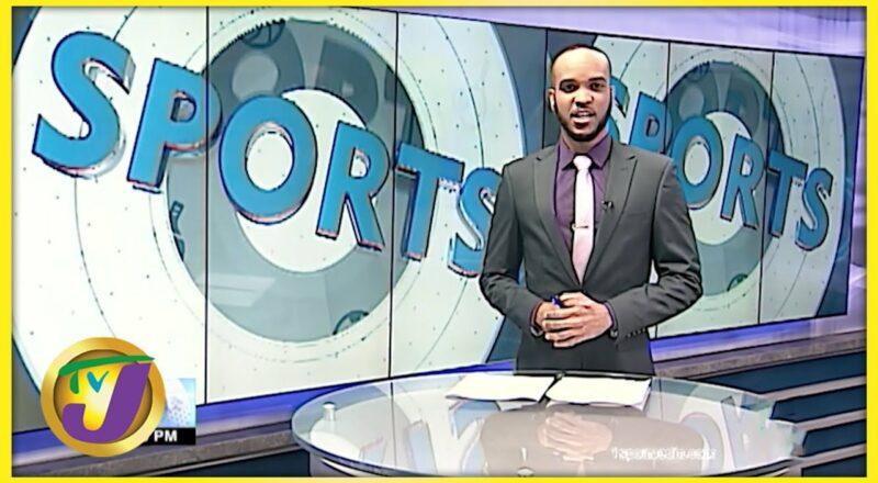 Jamaica's Sports News Headlines - Sept 20 2021 1