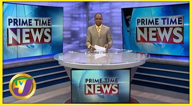 Jamaica's News Headlines   TVJ News - Sept 21 2021 1