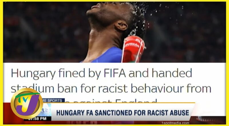 Hungary FA Sanctioned by FIFA for Racist Behaviour - Sept 21 2021 1