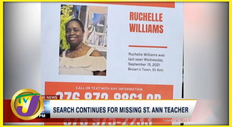 Search Continues for Missing St. Ann Teacher   TVJ News - Sept 21 2021 1