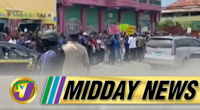 Anti Vaccine Protesters Arrested in Jamaica | $100m Payout Red Flag in AG Report | TVJ Midday News 1