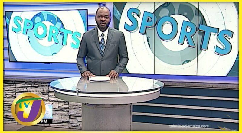 Jamaica's Sports News Headlines - Sept 25 2021 1