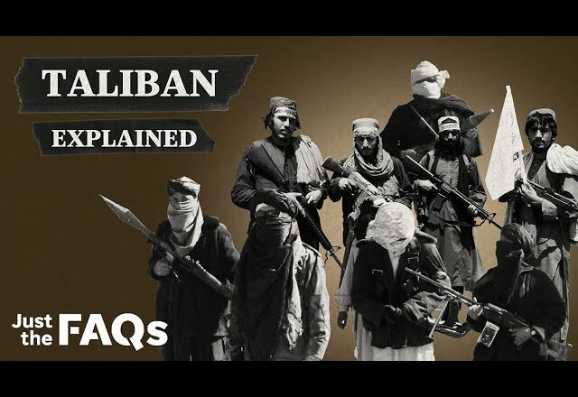 Who are the Taliban and how did they come to power in Afghanistan? | Just the FAQs 1