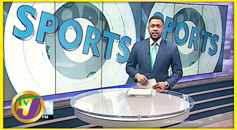 Jamaica's Sports News Headlines - Sept 22 2021 1