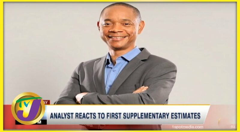 Analyst Reacts to Gov't 1st Supplementary Estimates | TVJ Business Day - Oct 4 2021 1