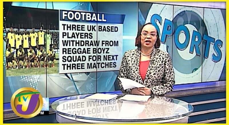 3 more UK Based Players Withdraw from Jamaican Squad - Oct 5 2021 1