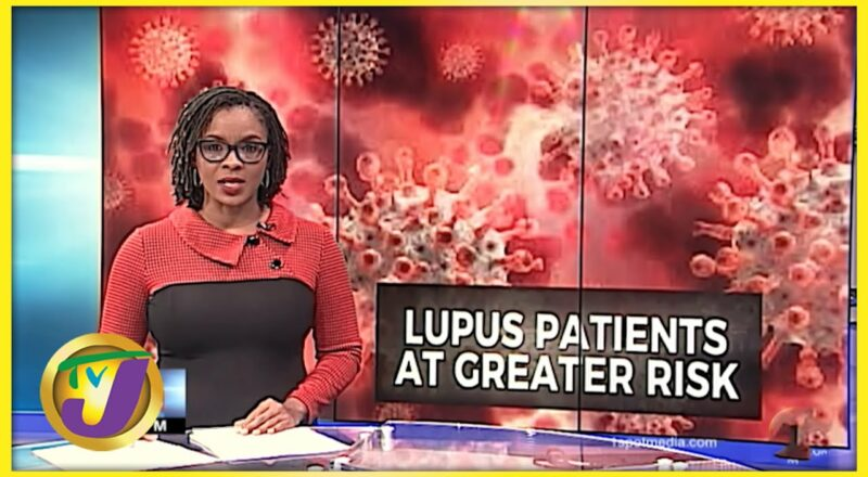 Lupus Patients Urged to take the Covid Vaccine   TVJ News - Oct 6 2021 1