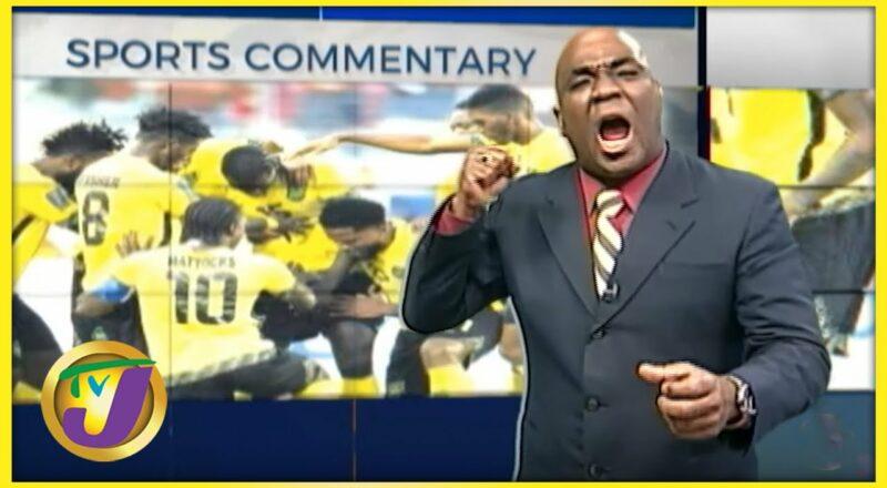 Reggae Boyz   TVJ Sports Commentary - Oct 7 2021 1