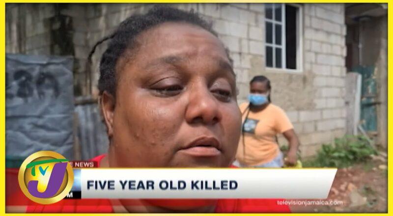5 Yr Old Killed in Jamaica | TVJ News - Oct 7 2021 1