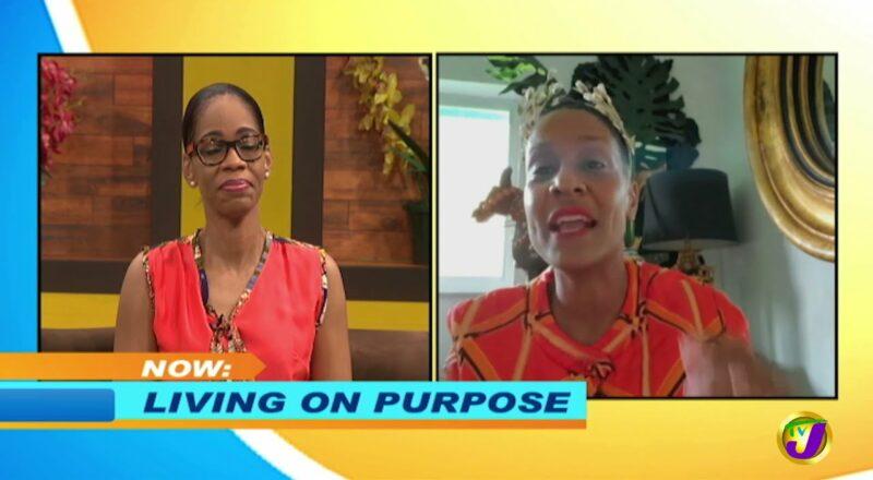 Living Your Life on Purpose | Smile Jamaica, TVJ 1