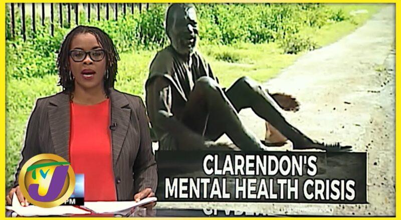 Mental Health Crisis in Clarendon Jamaica | TVJ News - Oct 8 2021 1
