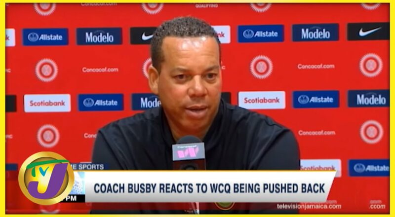 Reggae Girlz Coach Busby Reacts to WCQ Being Delayed - Oct 11 2021 1