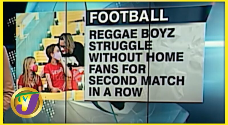 Reggae Boyz Struggles at Home without Fans - Oct 11 2021 1