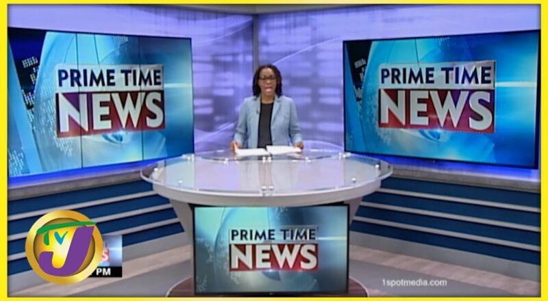Jamaica's News Headlines   TVJ News - Oct 12 2021 1