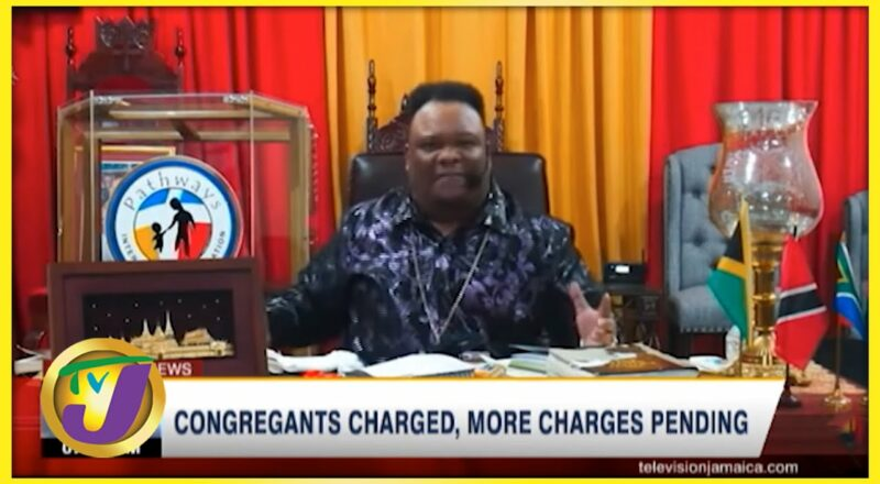 Controversial Church Congregants Charged, More Charges Pending   TVJ News 4