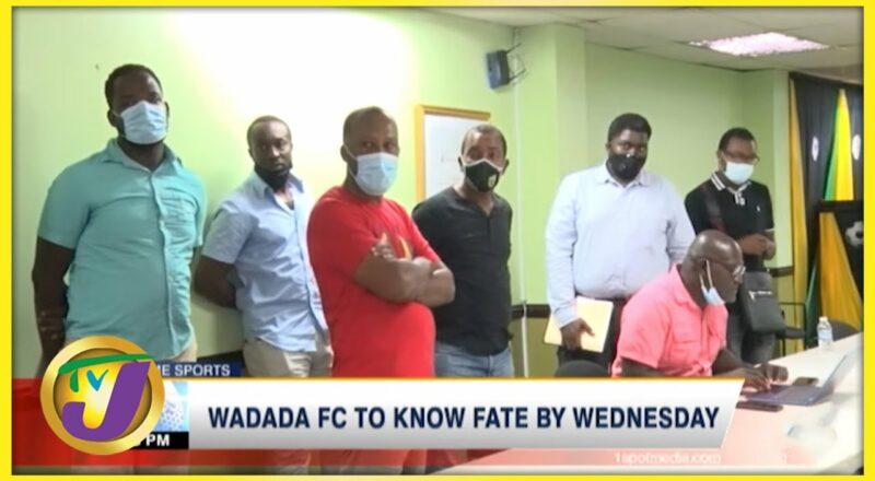 WADADA FC to Know Fate by Wednesday - Oct 19 2021 2