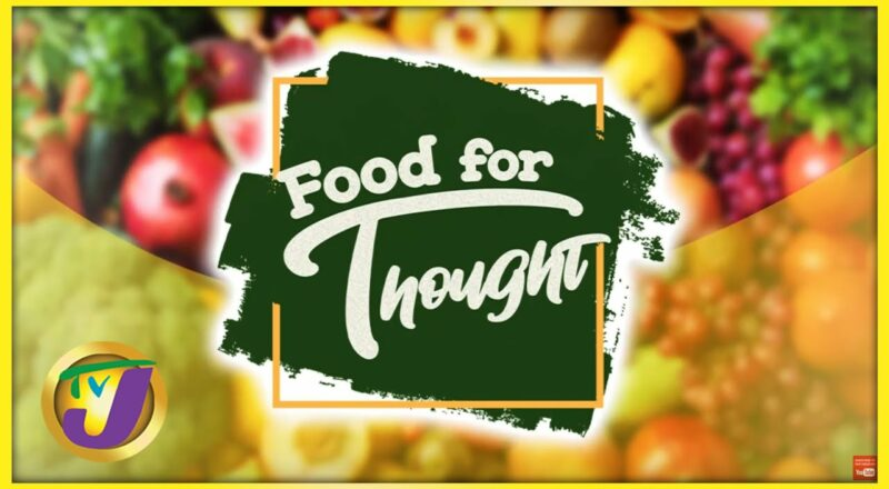 Food for Thought | Food Labels in Jamaica | Part 1 1