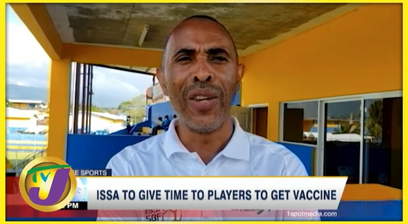 ISSA to Give time to Players to Get Vaccine - Oct 26 2021 2