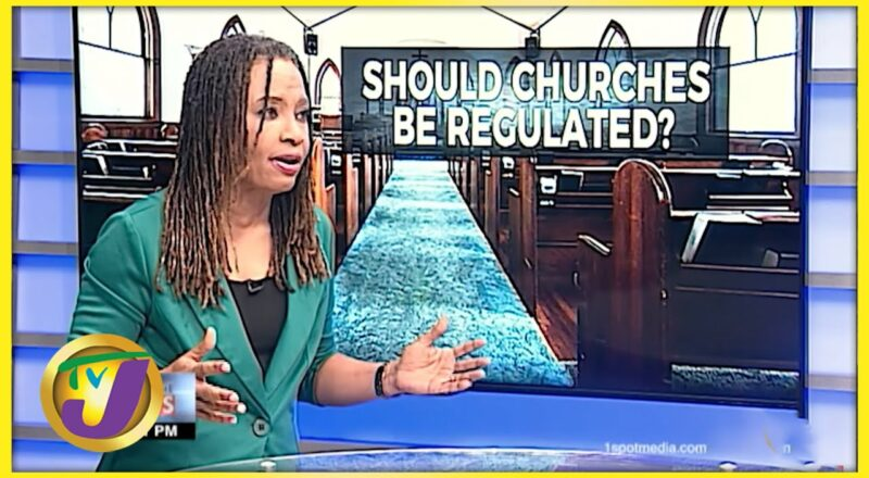 Should Churches be Regulated? TVJ News - Oct 26 2021 1