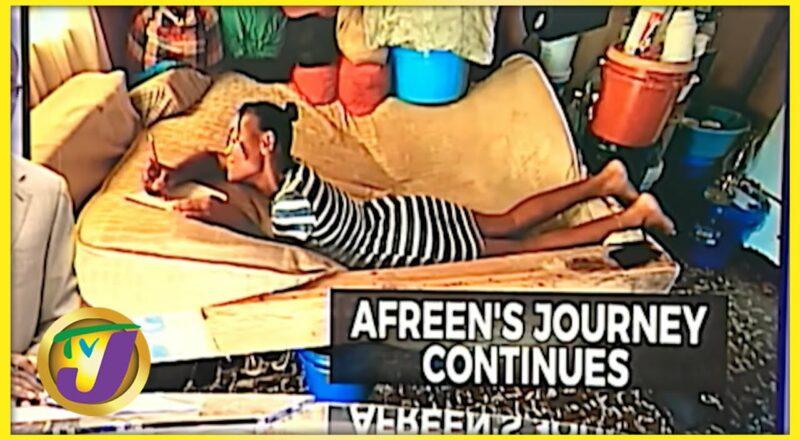 Afreen's Journey Continues | Jamaican Teen in Desperate Need | TVJ News - Sept 21 2021 1