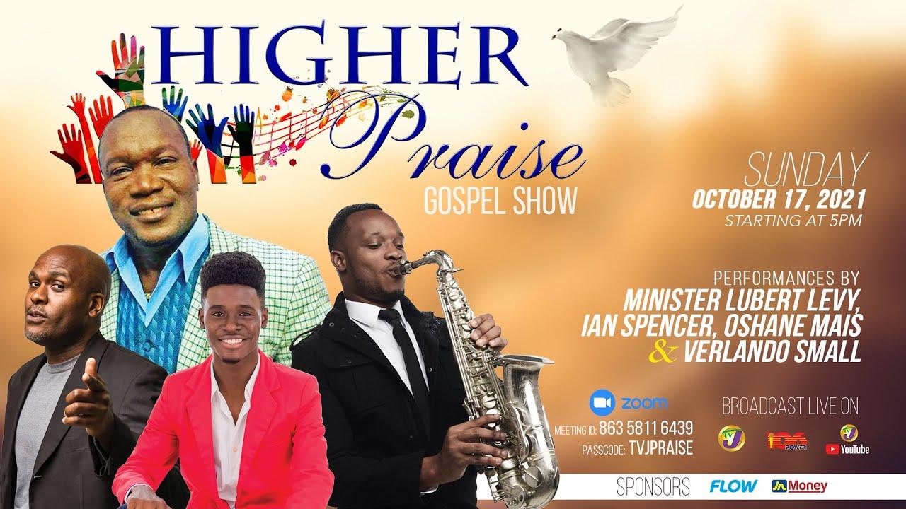 Higher Praise Gospel Show - October 17, 2021, 5 p.m. 1